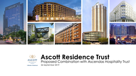 Proposed Combination with Ascendas Hospitality Trust